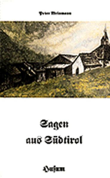 Sagen aus Südtirol als Buch