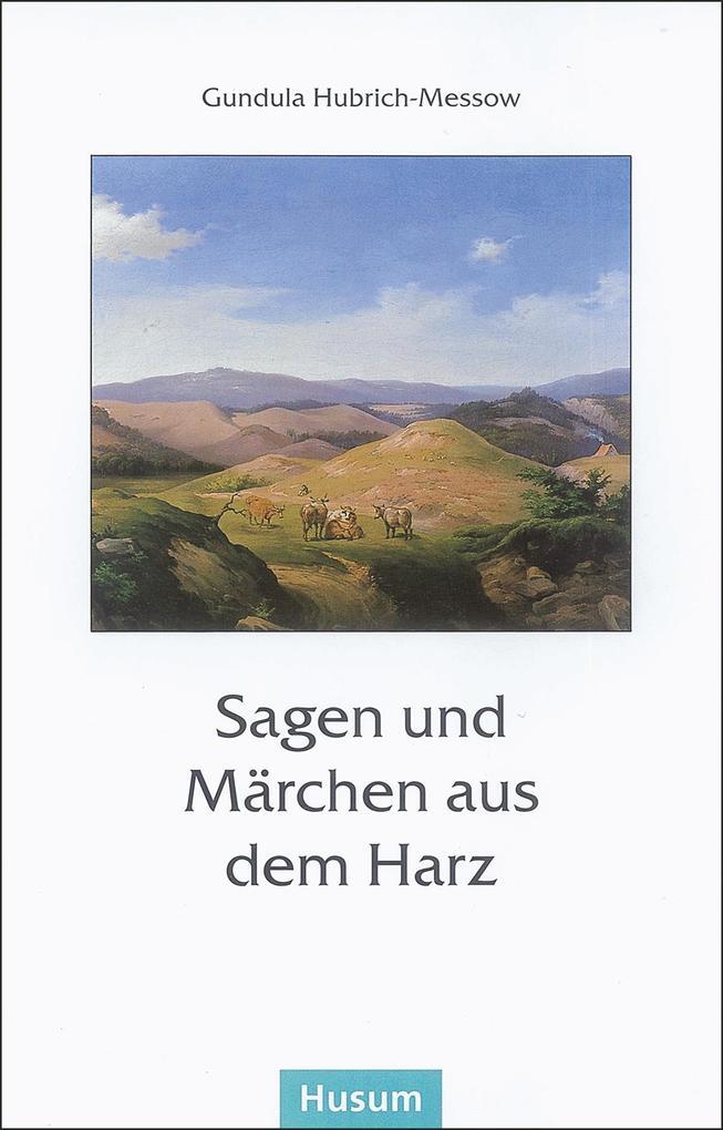Sagen und Märchen aus dem Harz als Buch