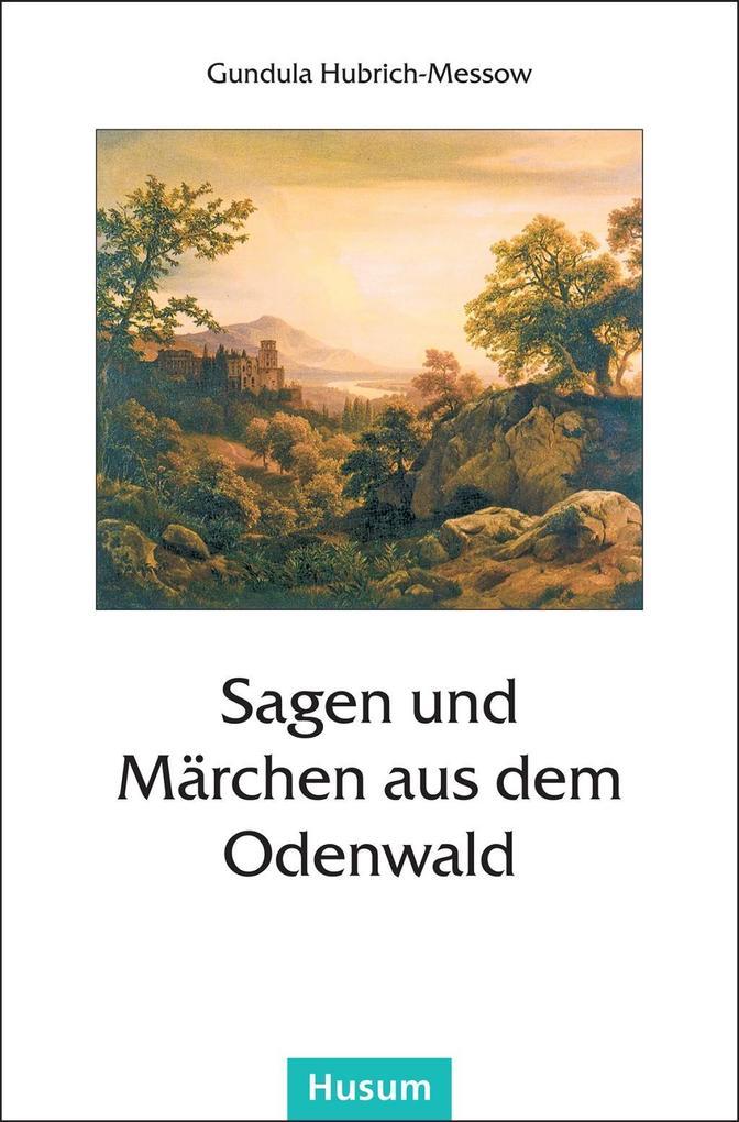 Sagen und Märchen aus dem Odenwald als Buch (gebunden)