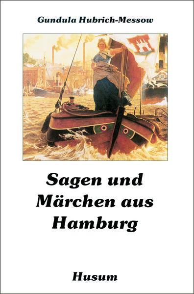 Sagen und Märchen aus Hamburg als Buch