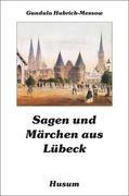 Sagen und Märchen aus Lübeck