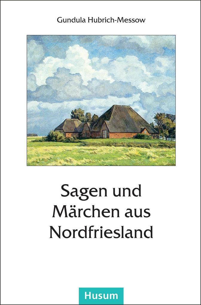 Sagen und Märchen aus Nordfriesland als Buch