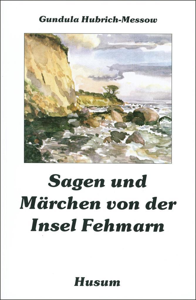 Sagen und Märchen von der Insel Fehmarn als Buch