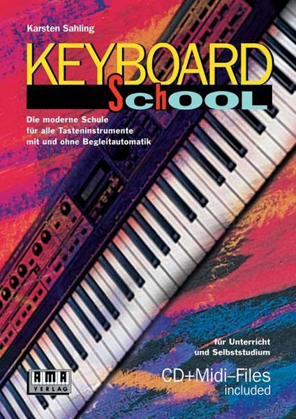 Keyboard School, m. CD-Audio u. Diskette (8,9 cm) als Buch