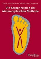 Die Kernprinzipien der Metamorphischen Methode als Buch