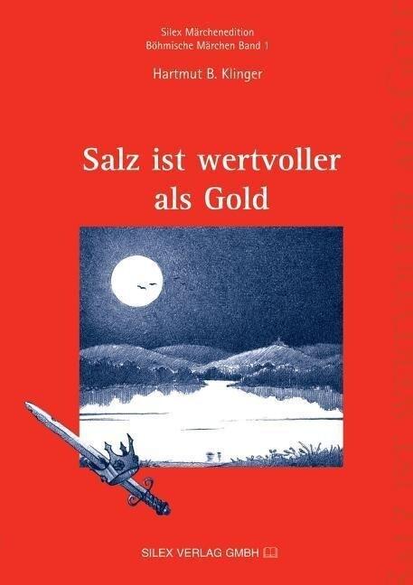 Salz ist wertvoller als Gold als Buch