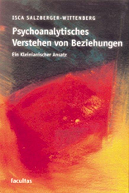 Psychoanalytisches Verstehen von Beziehungen als Buch