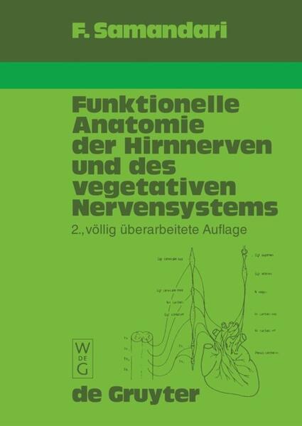 Funktionelle Anatomie der Hirnnerven und des vegetativen Nervensystems für Mediziner und Zahnmediziner als Buch