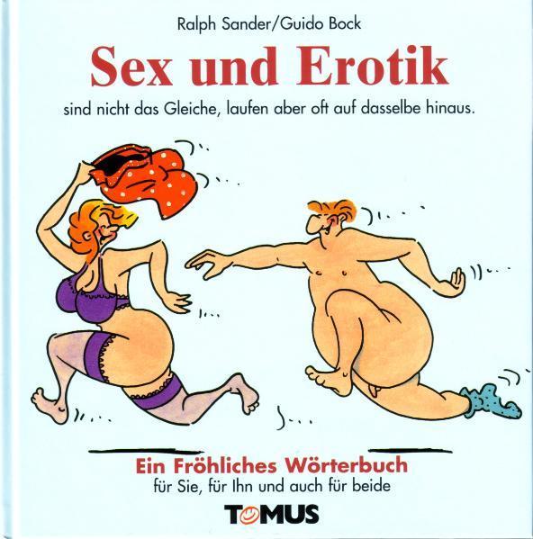 Sex und Erotik. Ein fröhliches Wörterbuch als Buch