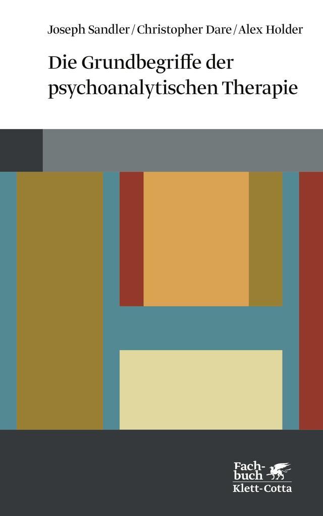 Die Grundbegriffe der psychoanalytischen Therapie als Buch