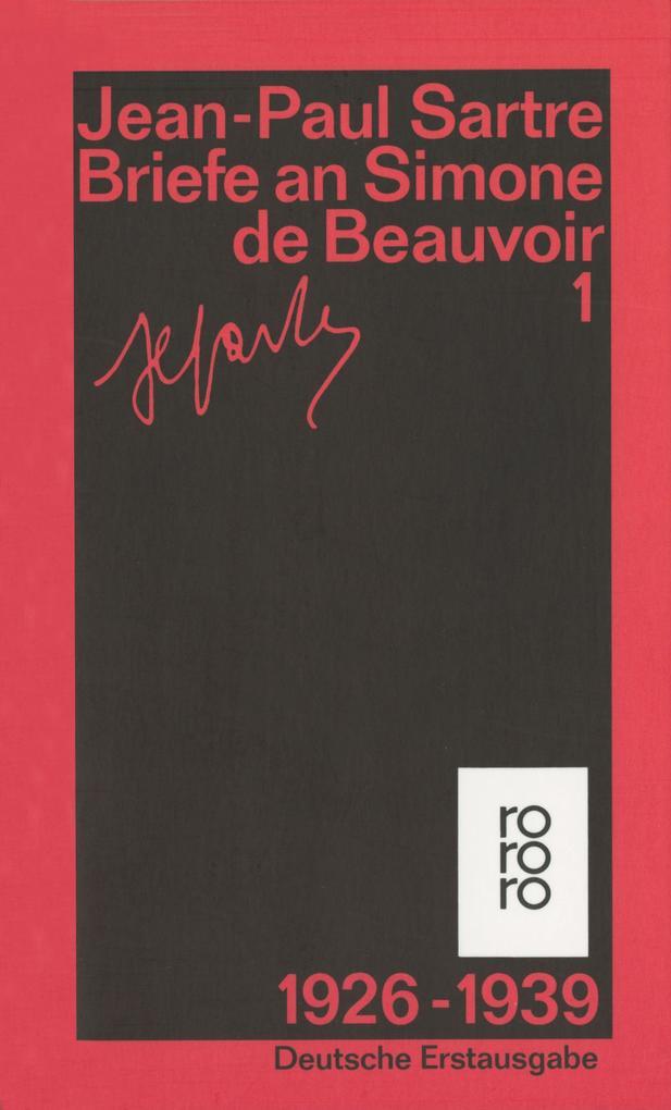 Briefe an Simone de Beauvoir und andere 1. 1929 - 1939 als Taschenbuch