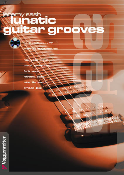Lunatic Guitar Grooves. Mit Profi-Playback CD als Buch