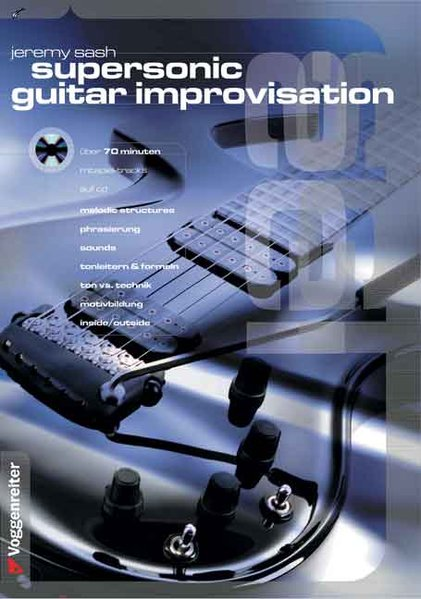 Supersonic Guitar Improvisation. Inkl. Play-Along CD als Buch