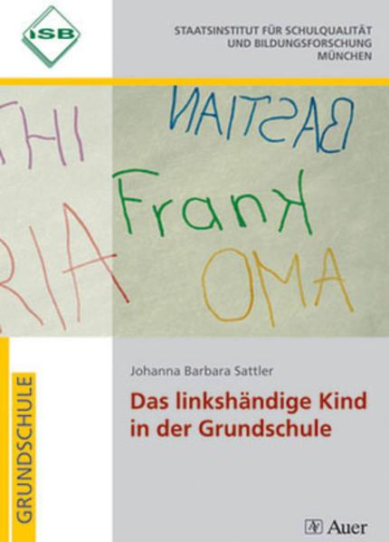 Das linkshändige Kind in der Grundschule als Buch