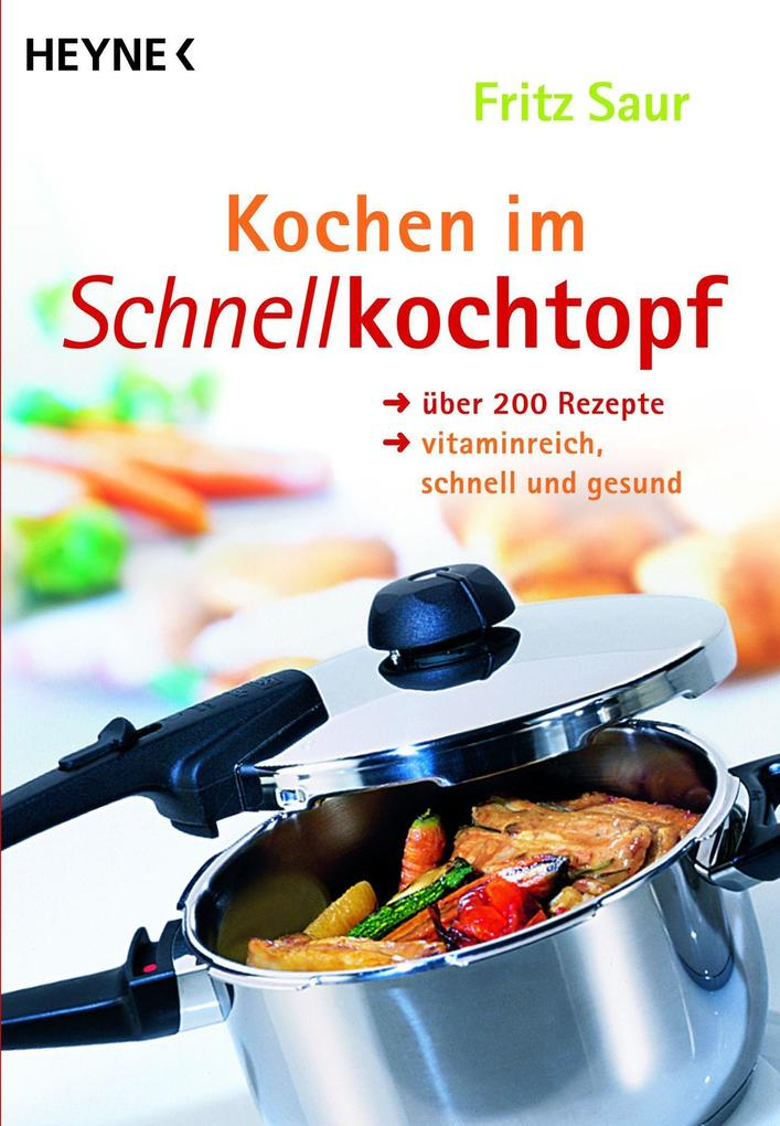 Kochen im Schnellkochtopf als Taschenbuch