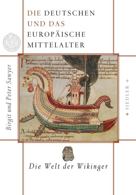 Die Deutschen und das europäische Mittelalter 1. Die Welt der Wikinger als Buch