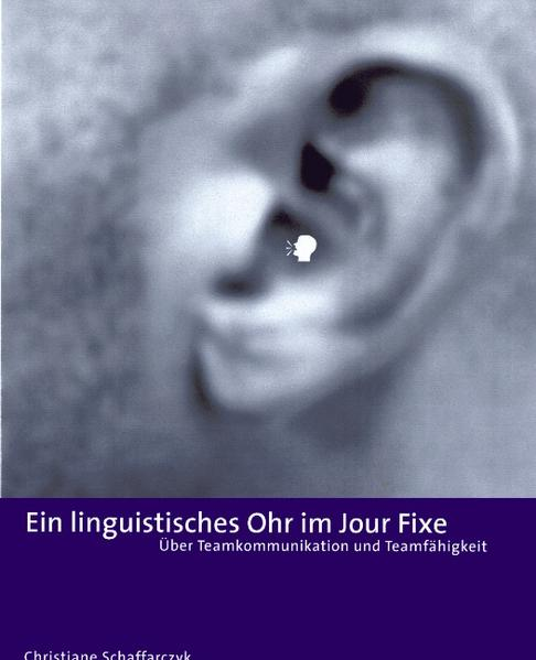 Ein Linguistisches Ohr im Jour Fixe als Buch