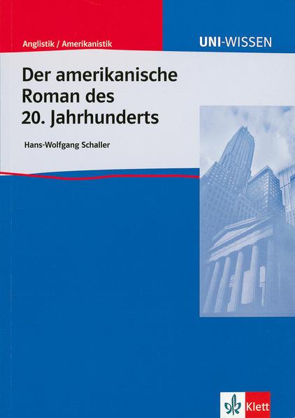 Der Amerikanische Roman des 20. Jahrhunderts als Buch