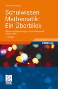 Schulwissen Mathematik: Ein Überblick