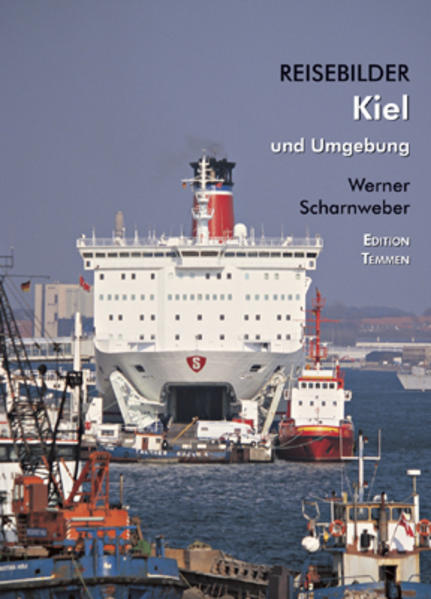Reisebilder Kiel und Umgebung als Buch