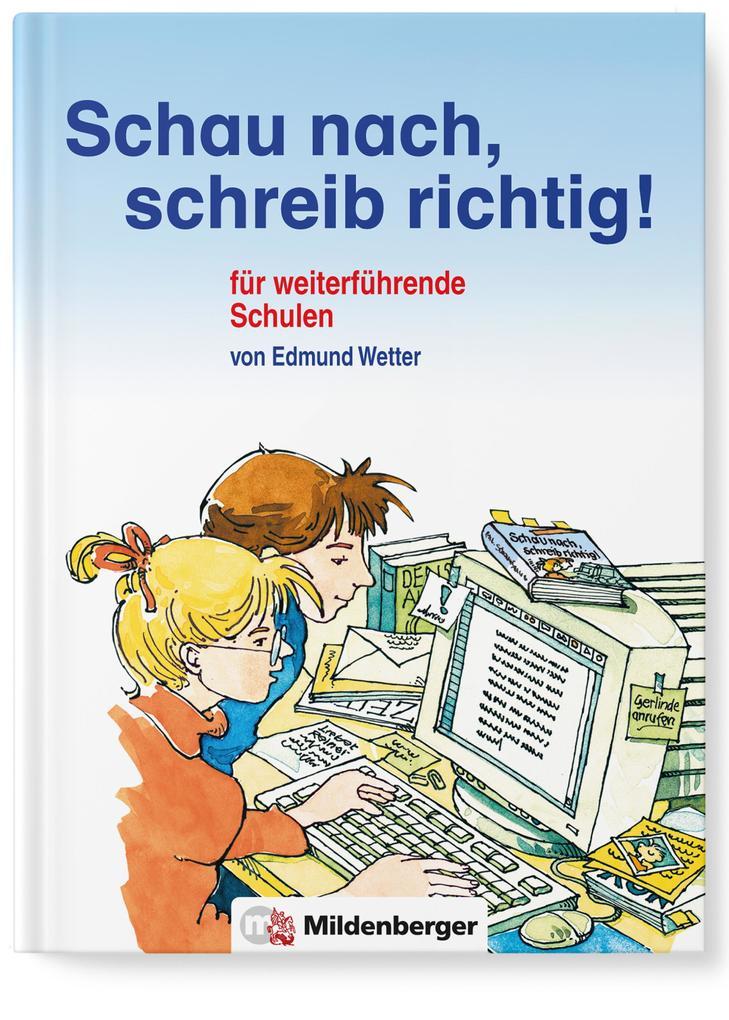 Schau nach, schreib richtig! als Buch