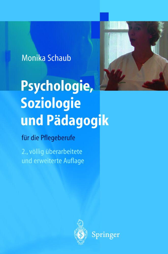Psychologie, Soziologie und Pädagogik für die Pflegeberufe als Buch