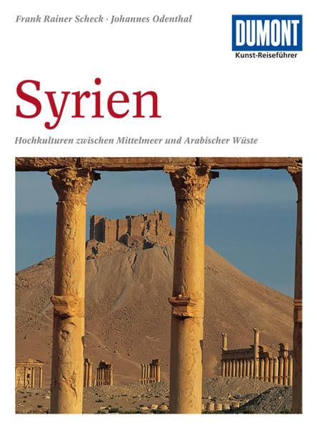 DuMont Kunst-Reiseführer Syrien als Buch