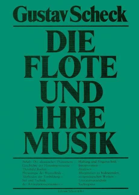 Die Flöte und ihre Musik als Buch von Gustav Sc...