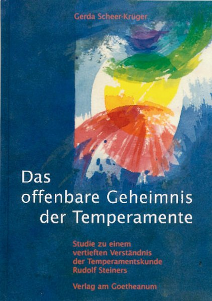 Das offenbare Geheimnis der Temperamente als Buch