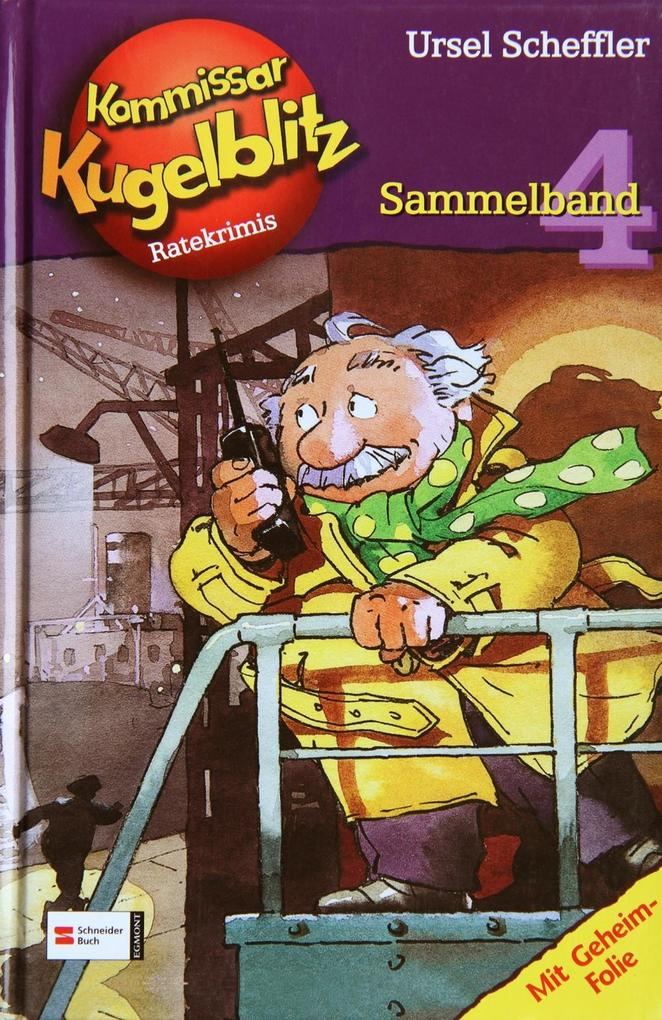 Kommissar Kugelblitz. Sammelband 04 als Buch