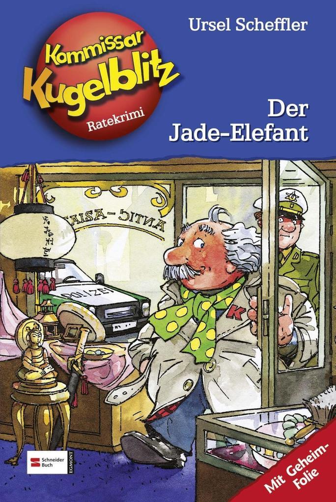Kommissar Kugelblitz 11. Der Jade-Elefant als Buch