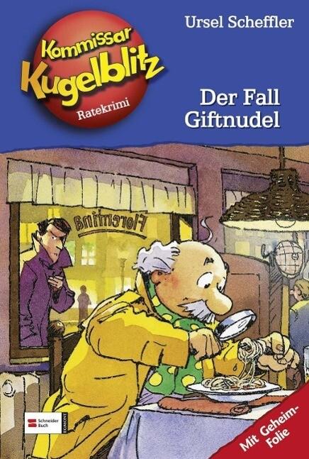 Kommissar Kugelblitz 18. Der Fall Giftnudel als Buch