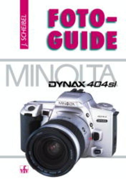 FotoGuide Minolta Dynax 404si als Buch