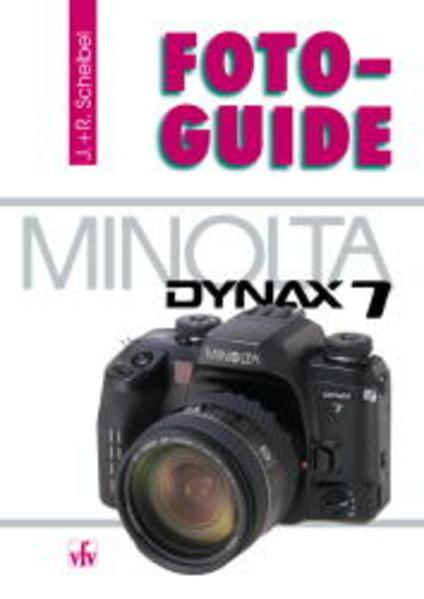 FotoGuide Minolta Dynax 7 als Buch