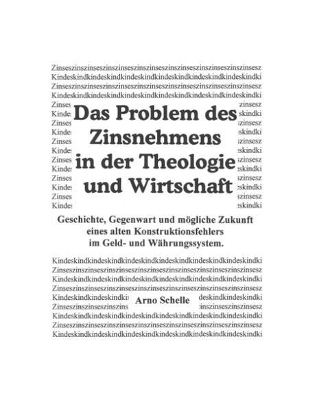 Das Problem des Zinsnehmens in der Theologie und Wirtschaft (HardCover Premium Ausgabe) als Buch
