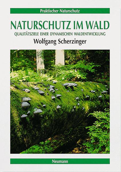 Naturschutz im Wald als Buch