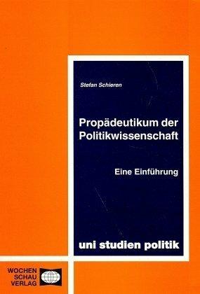 Propädeutikum der Politikwissenschaft als Buch