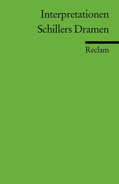Interpretationen: Schillers Dramen als Taschenbuch