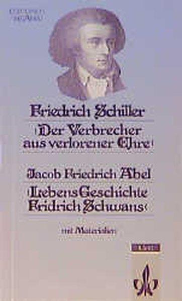 Der Verbrecher aus verlorener Ehre / Lebens-Geschichte Fridrich Schwans als Buch