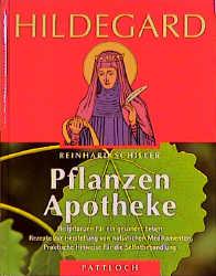 Hildegard Pflanzen Apotheke als Buch