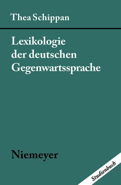 Lexikologie der deutschen Gegenwartssprache als Buch