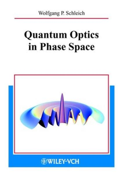 Quantum Optics in Phase Space als Buch