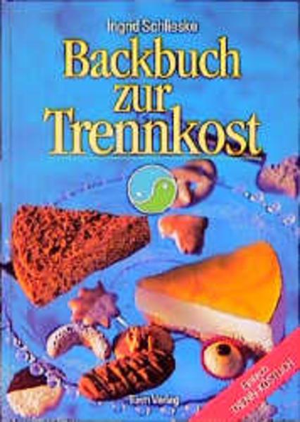 Backbuch zur Trennkost als Buch