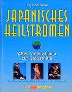 Japanisches Heilströmen. Mit großem Anleitungsposter
