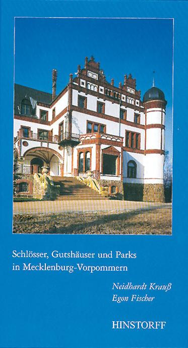 Schlösser, Gutshäuser und Parks in Mecklenburg Vorpommern als Buch
