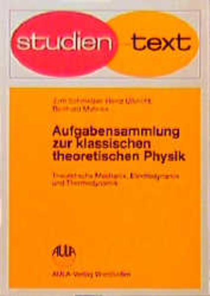 Aufgabensammlung zur klassischen theoretischen Physik als Buch