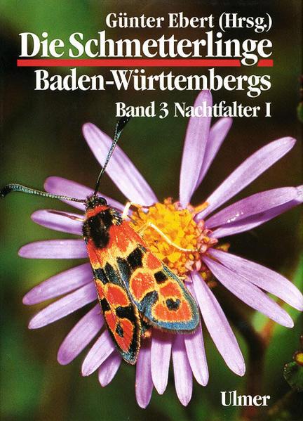 Die Schmetterlinge Baden-Württembergs 3. Nachtfalter 1 als Buch