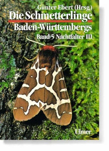 Die Schmetterlinge Baden-Württembergs 5. Nachtfalter 3 als Buch