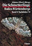 Die Schmetterlinge Baden-Württembergs 8. Nachtfalter 6