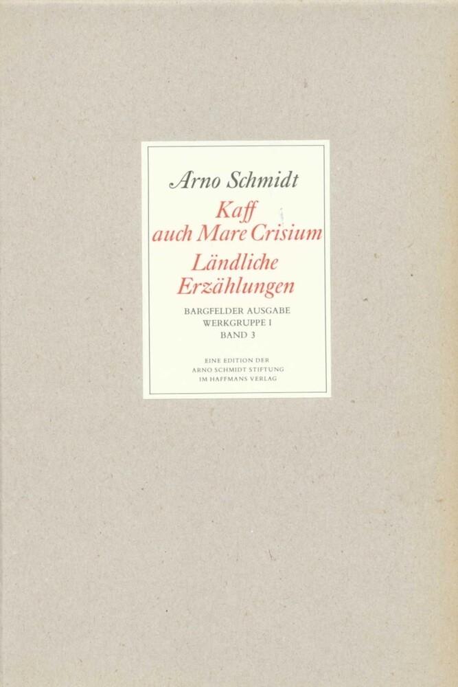 Bargfelder Ausgabe. Standardausgabe. Werkgruppe 1, Band 3 als Buch
